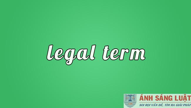 Các thuật ngữ pháp lý trong Bộ luật Dân sự 2015